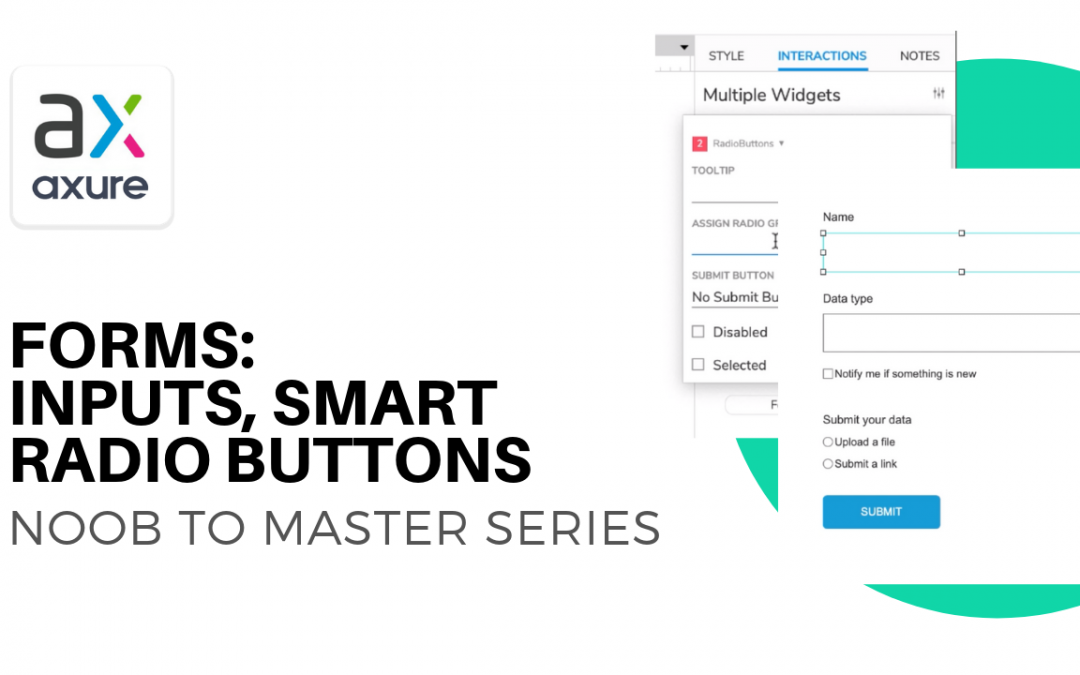 Forms, Smart Inputs and Radio Buttons in Axure