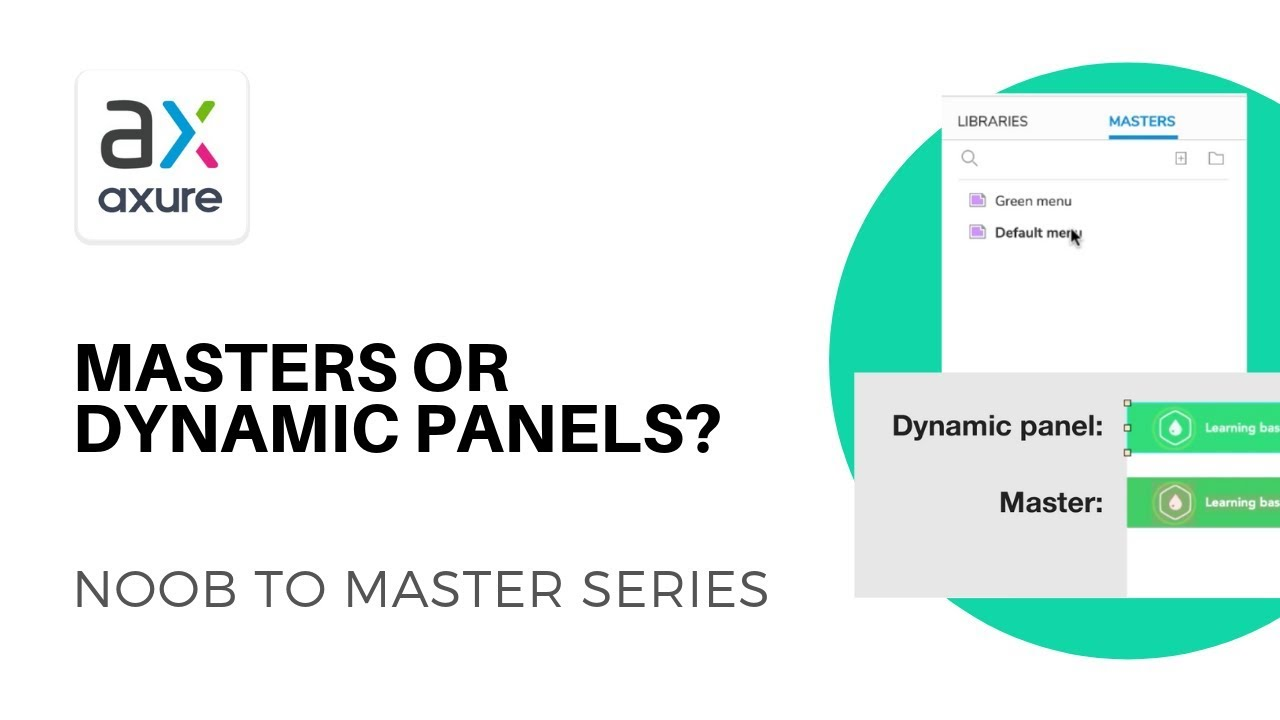 masters vs dynamic panels in axure