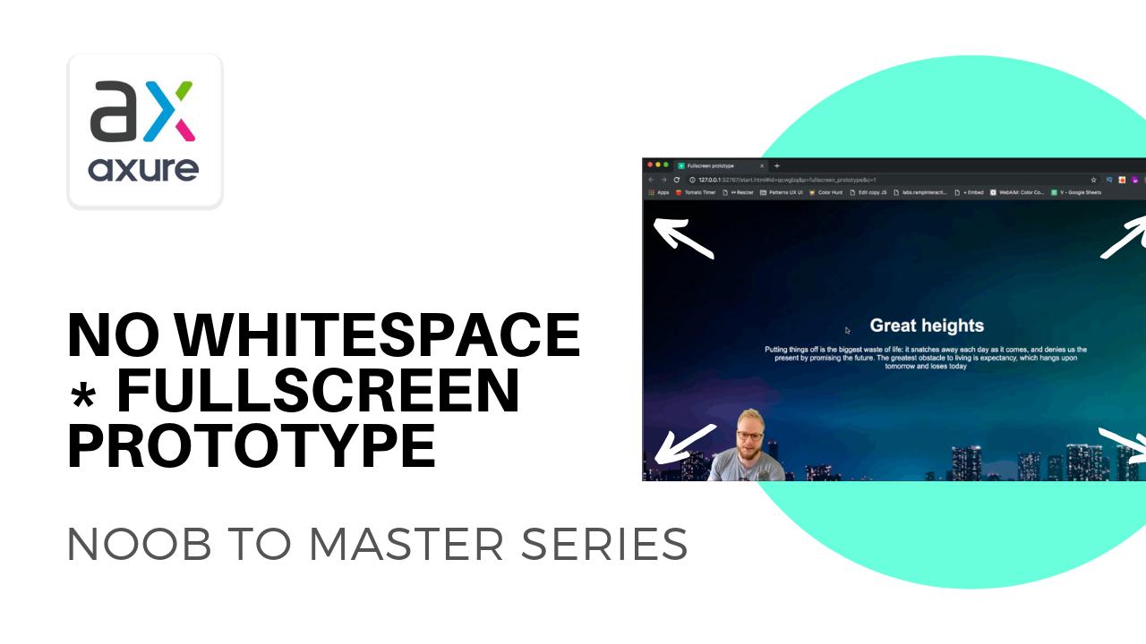 Axure fullscreen prototypes