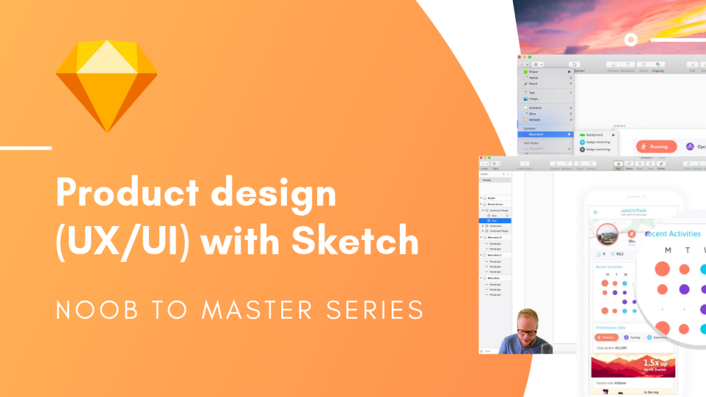 Learn Sketch Product Design (UX/UI) Noob to Master Series