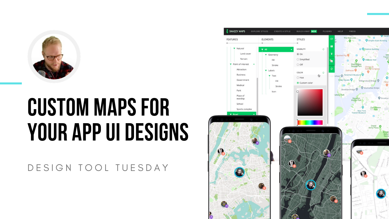 snazzy maps for ui mapping in apps - design tool tuesday