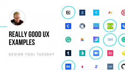 really good ux - ux case studies - design tool tuesday