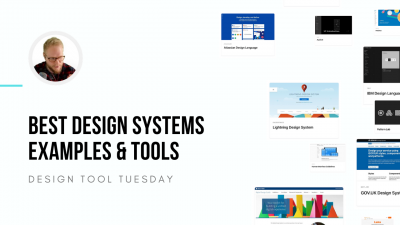 Best Design Systems Examples and Tools - Design Tool Tuesday