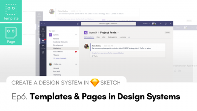 Templates and Pages in Design Systems - Create a Design System in Sketch