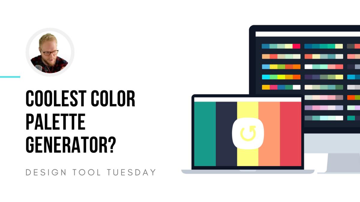 Coolors - Coolest Color Palette Generator?
