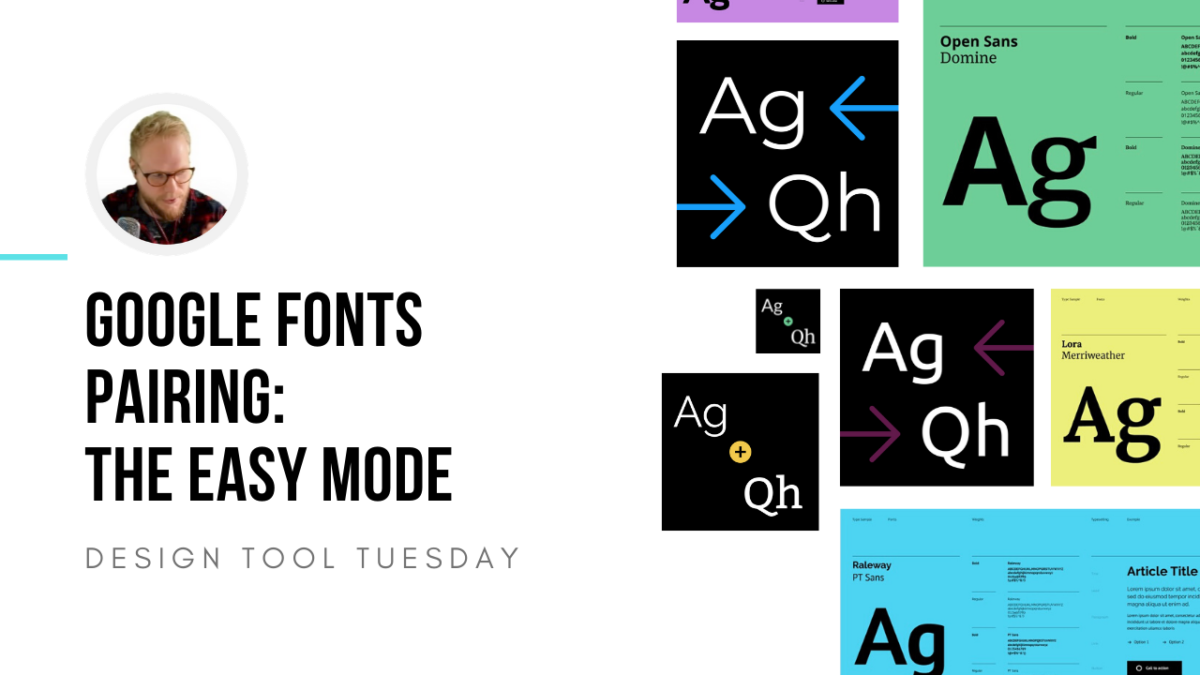 Pairing Google Fonts: The Easy Mode - Design Tool Tuesday