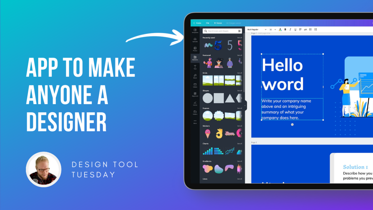 Canva; A Tool to Make Anyone a Designer - Design Tool Tuesday