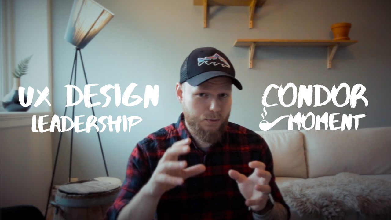 UX design leadership with condor moment