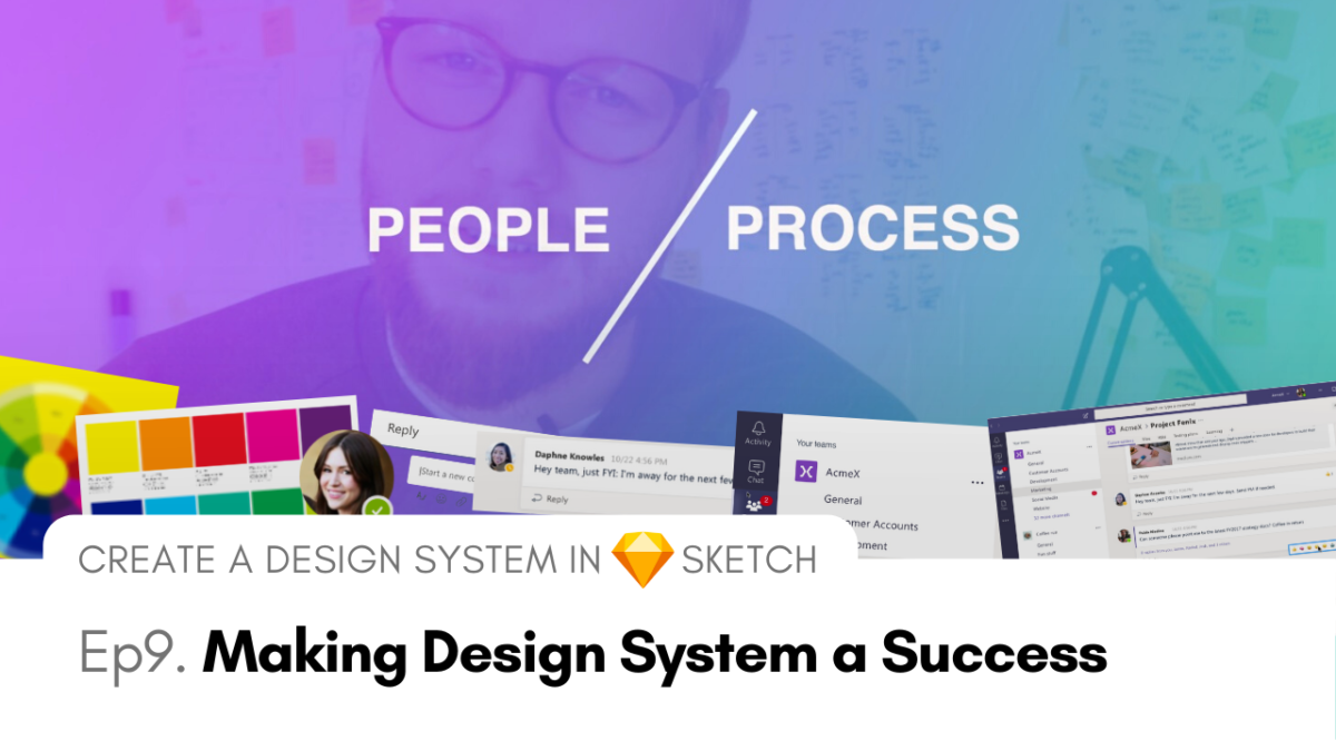 Making Design System a Success - Create a Design System in Sketch