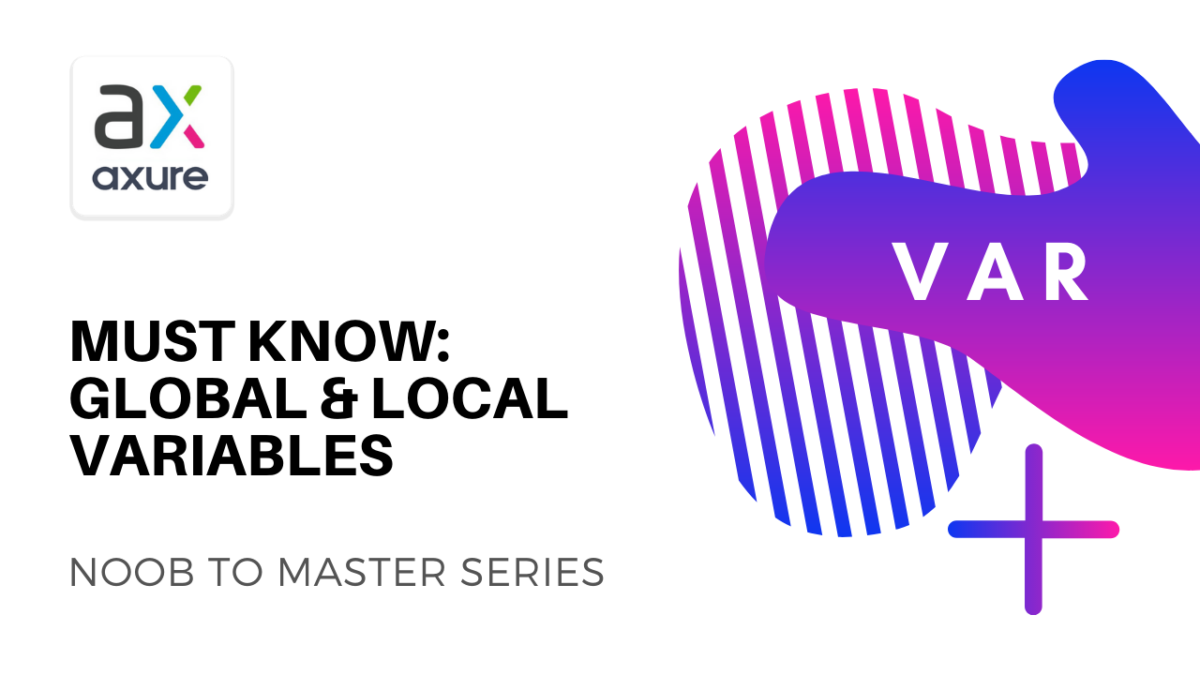 Axure Global and Local Variables