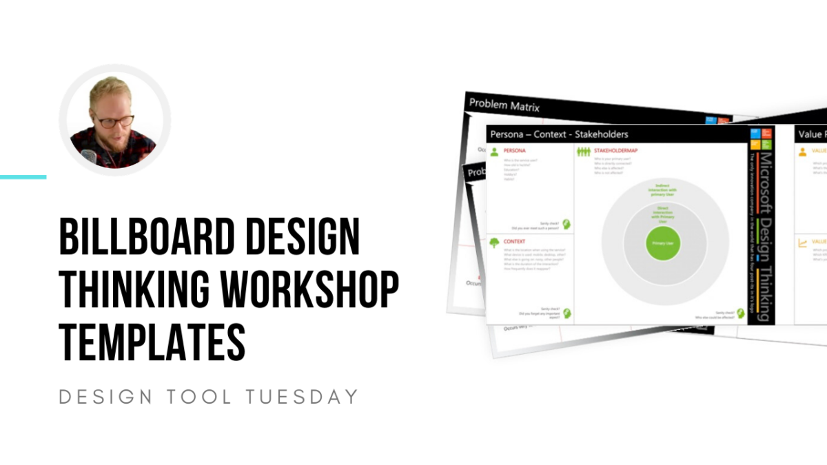 Billboard Design Thinking Workshop Templates - Design Tool Tuesday