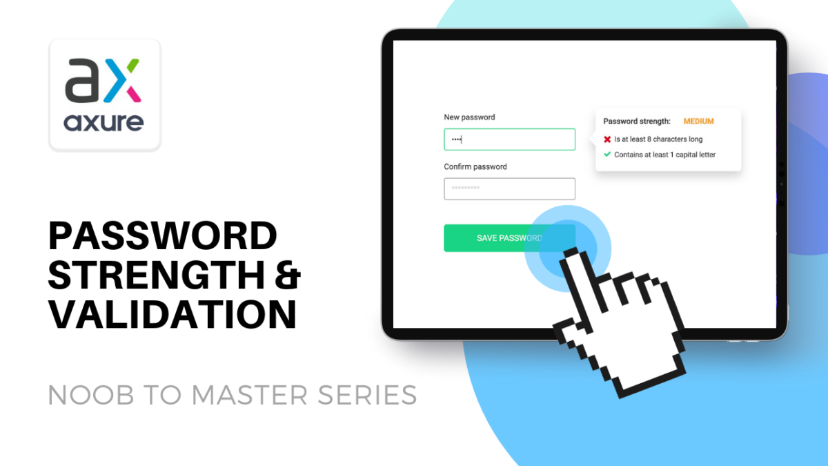 Axure: Password Strength Check and Validation