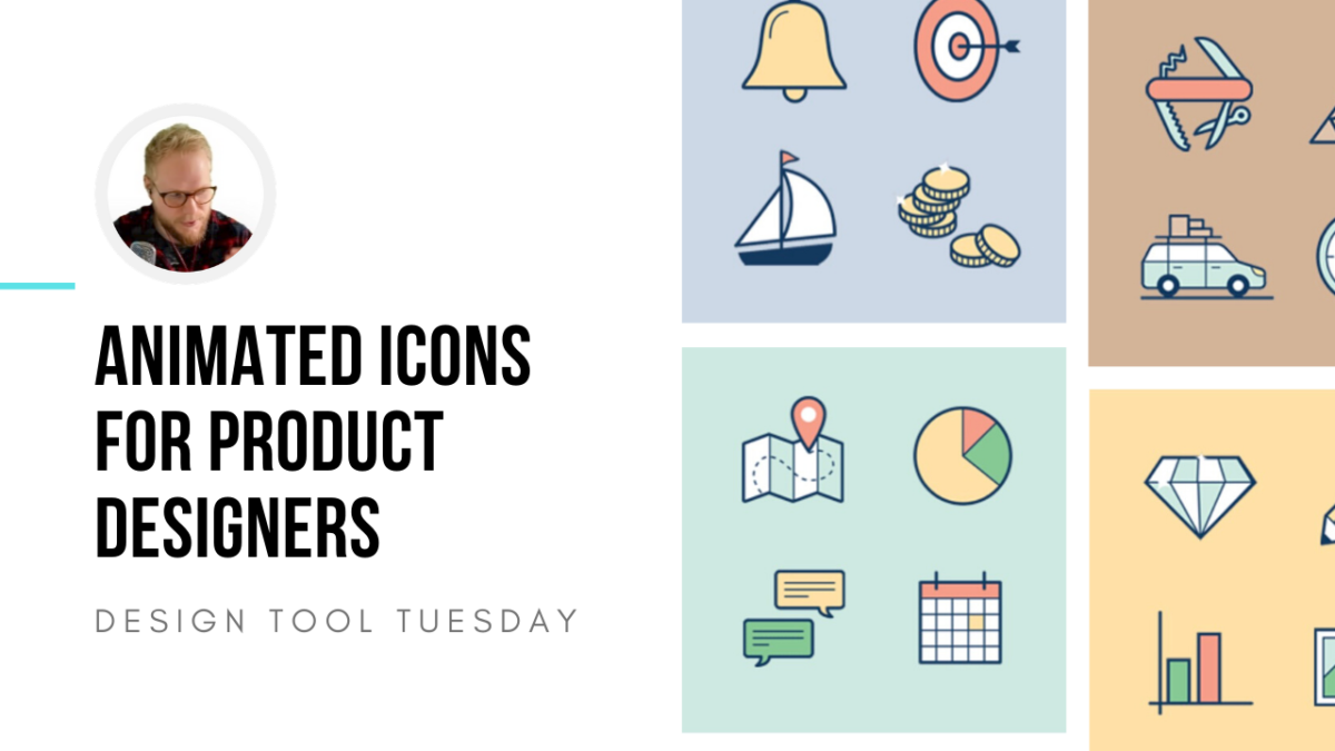 Animated Icons for Product Designers - Design Tool Tuesday