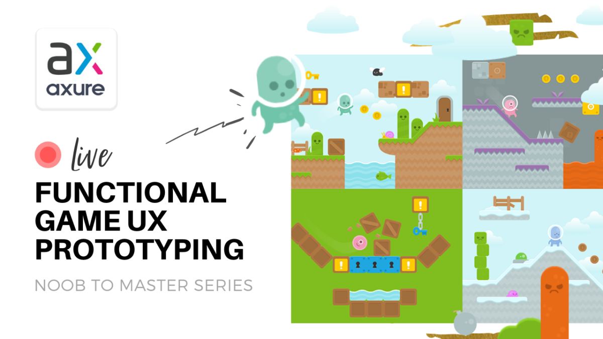 LIVE: UX Prototyping a Functional Game with Axure RP