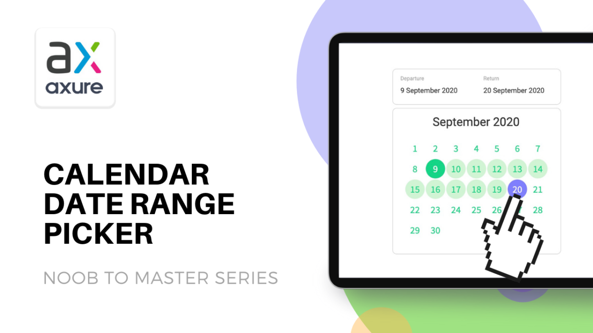 Calendar Date Range Picker in Axure