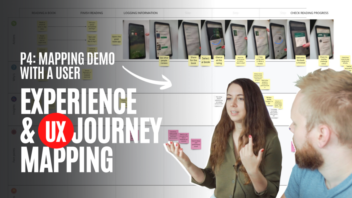 Experience and UX Journey Mapping, P4: Live Mapping Effort with a User