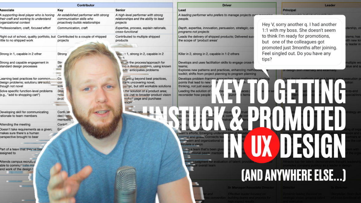 Get Unstuck and Promoted in UX Design (and anywhere else)