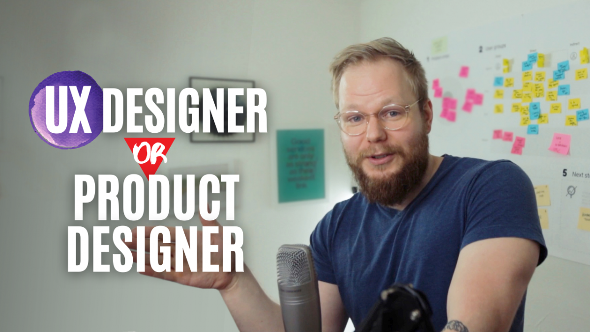 Product designer or UX designer?