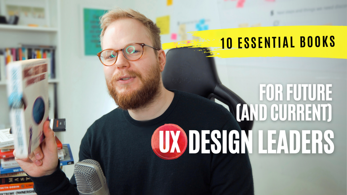 10 Essential Books for Future (and Current) UX Design Leaders