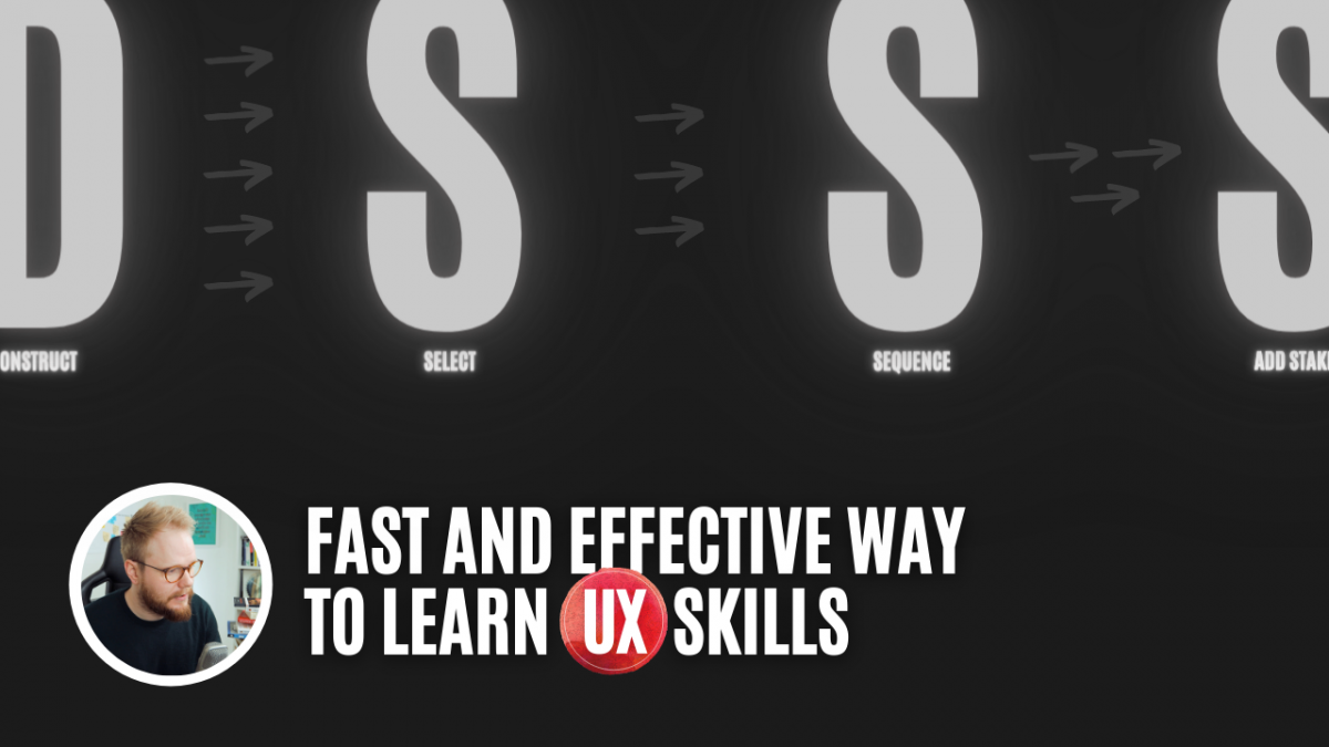 The Fast and Effective Way to Learn UX (and any other skills) - Get More Done in UX