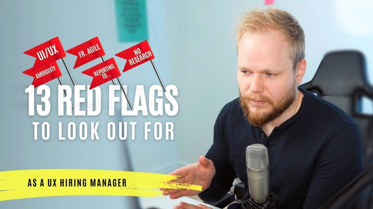 UX Job Red Flags to Look Out For Before Applying
