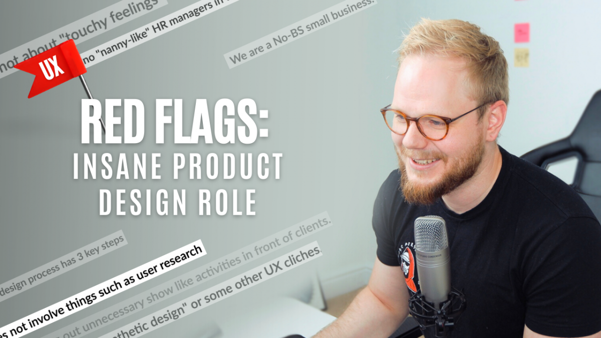 UX Job Red Flags: Insane Product Designer Role