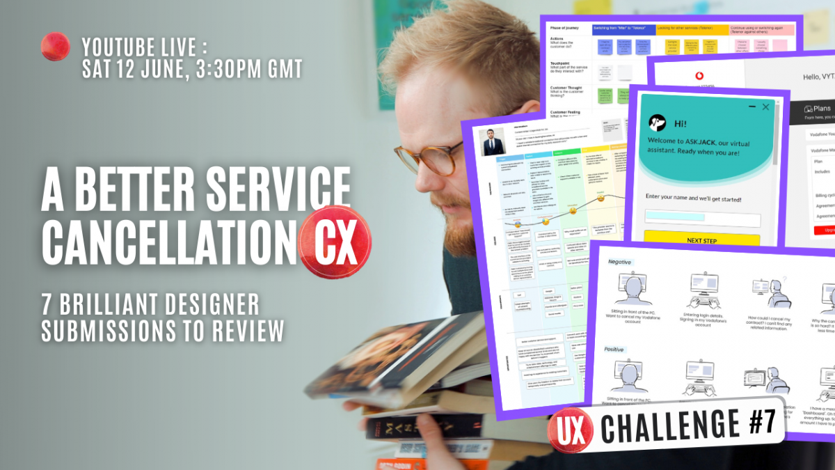 UX Project Challenge: Service Cancellation CX - Submissions Review Live UX Stream