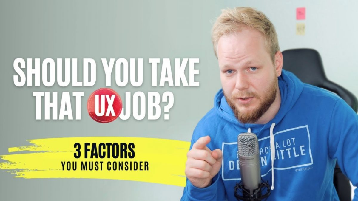 3 Most Important Factors to Consider in UX Jobs