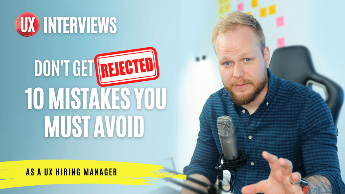UX Interviews: 10 Mistakes to Avoid (That Are in Your Control)