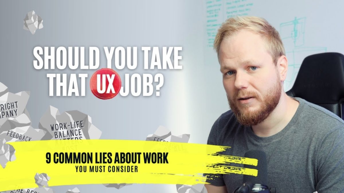 9 Lies About Work: More Factors to Consider in UX jobs