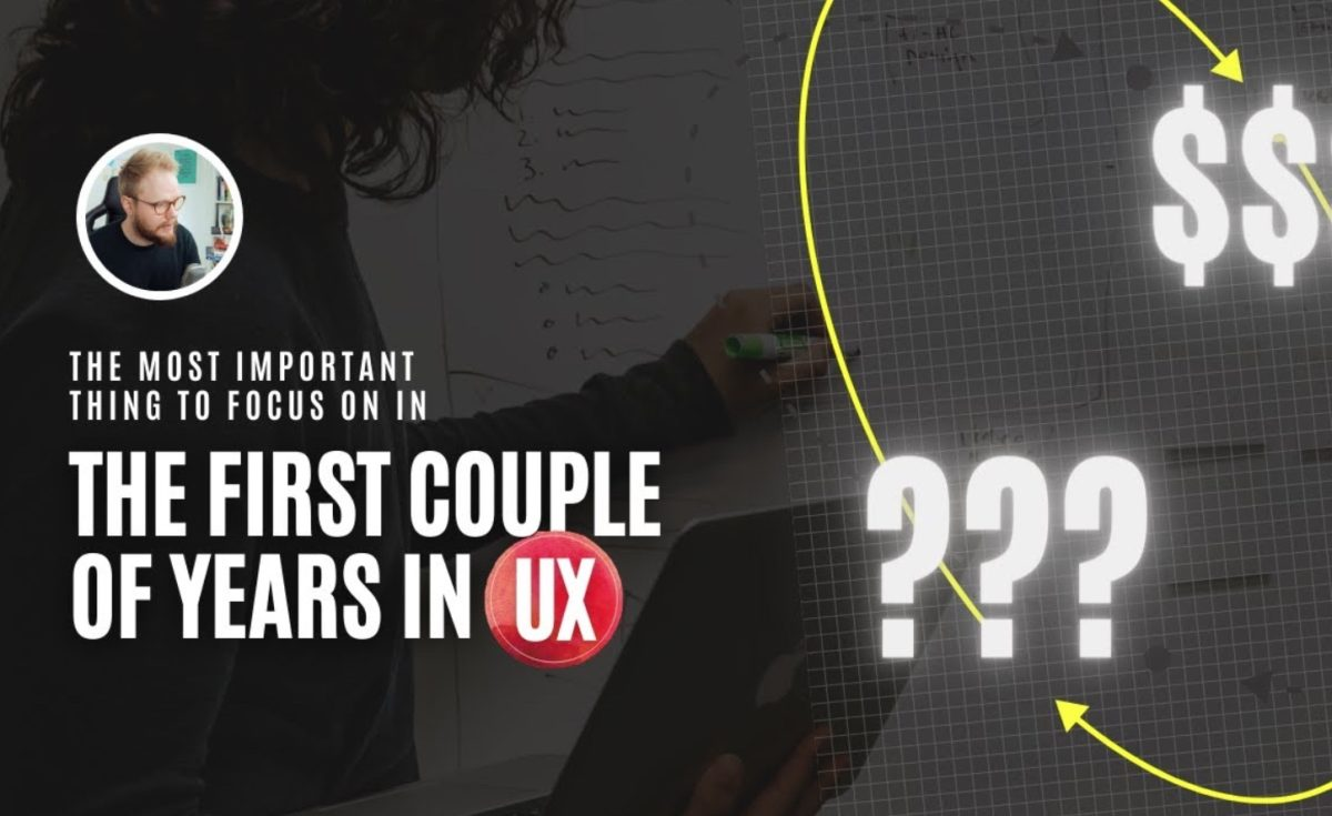 What Should Junior UX Designers Focus On in the First Couple of Years